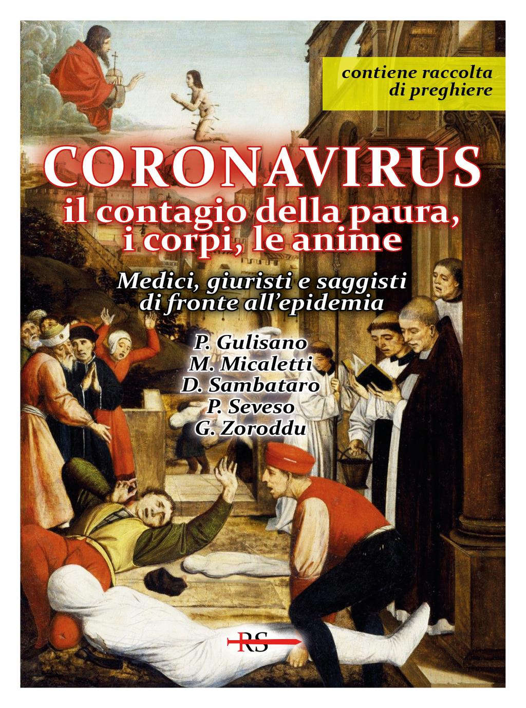 Coronavirus. Il contagio della paura, i corpi, le anime