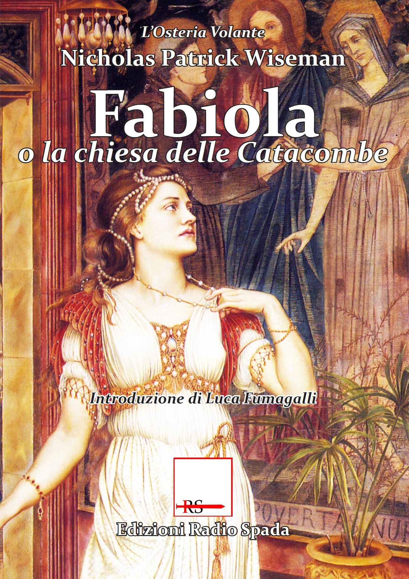 Fabiola o la chiesa delle Catacombe