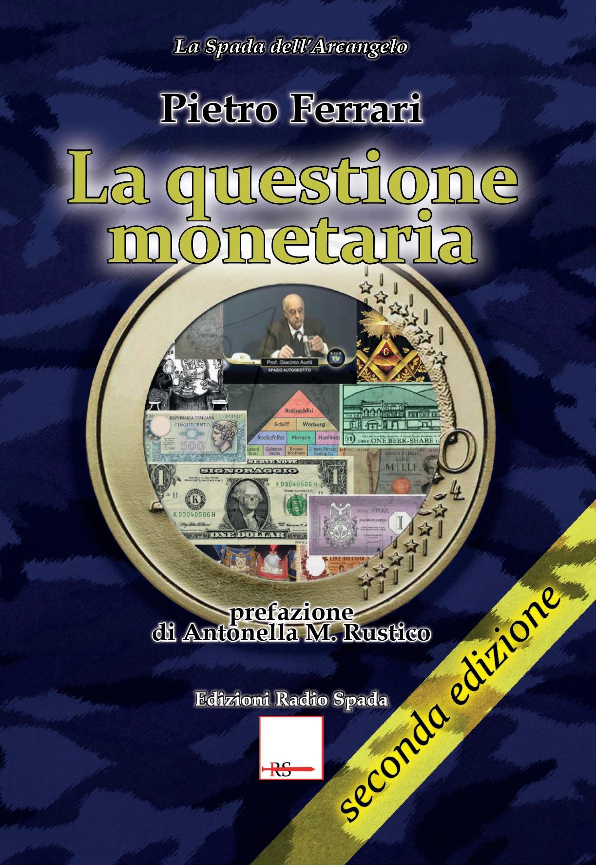 La Questione monetaria (seconda edizione)