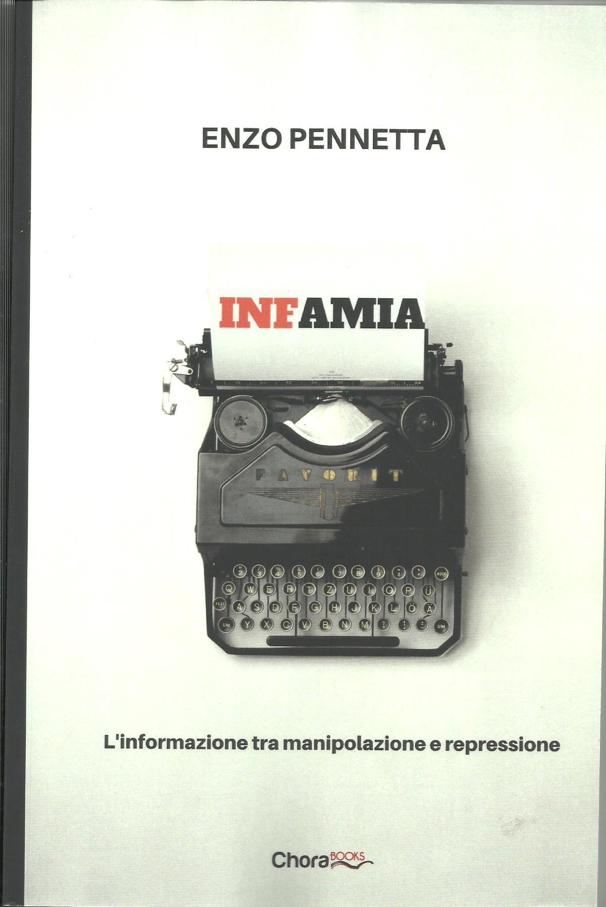 Infamia. L'informazione tra manipolazione e repressione