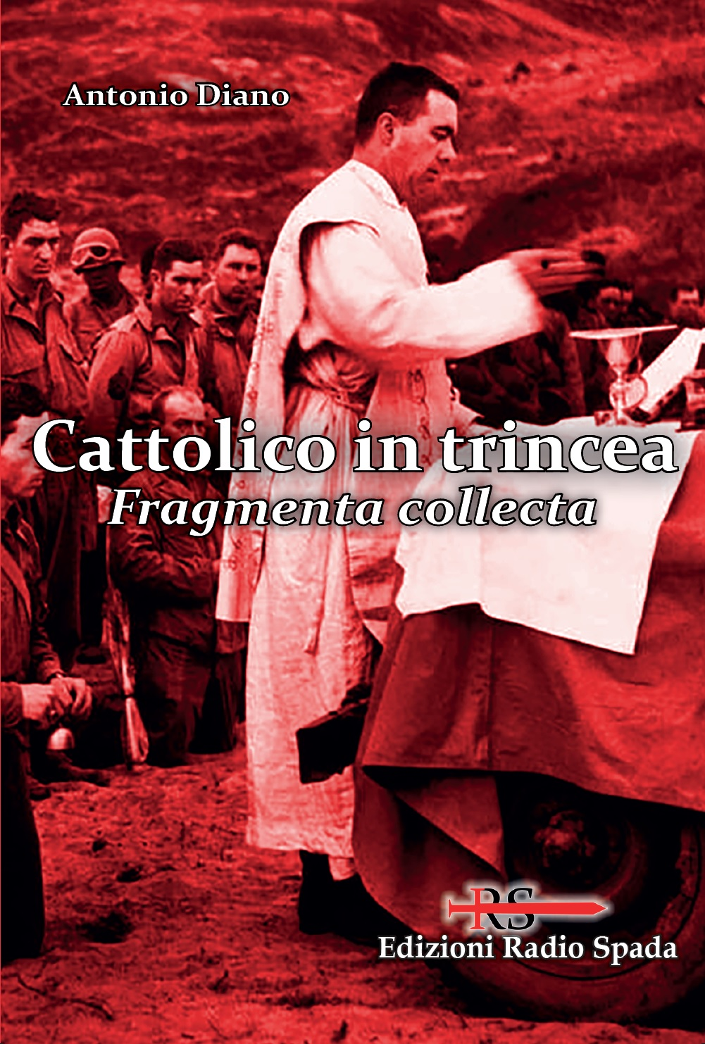 Cattolico in trincea. Fragmenta collecta