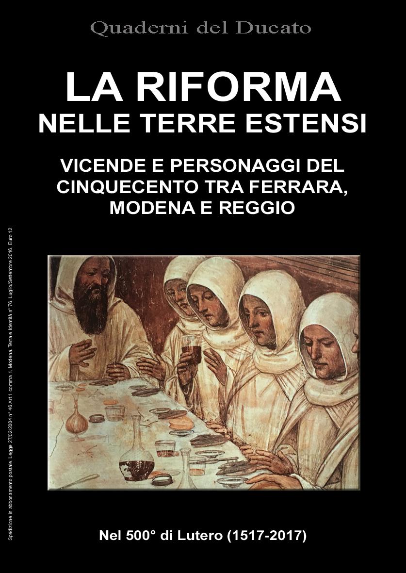 La riforma nelle terre estensi. Vicende e personaggi del Cinquecento tra Ferrara, Modena e Reggio