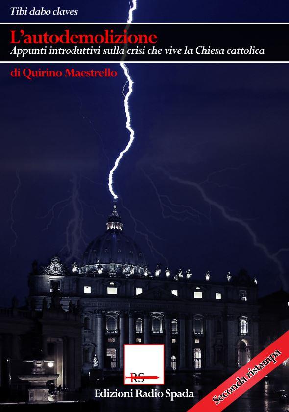 L'Autodemolizione. Appunti introduttivi sulla crisi che vive la Chiesa