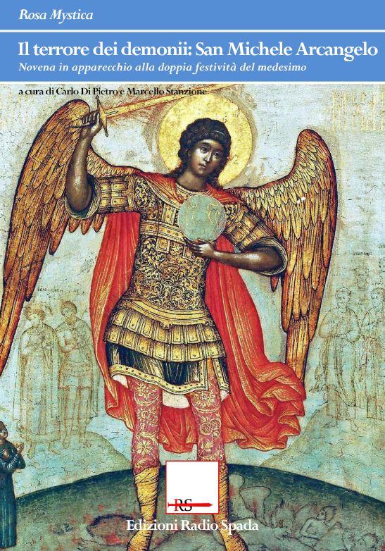 Il terrore dei demonii: San Michele Arcangelo