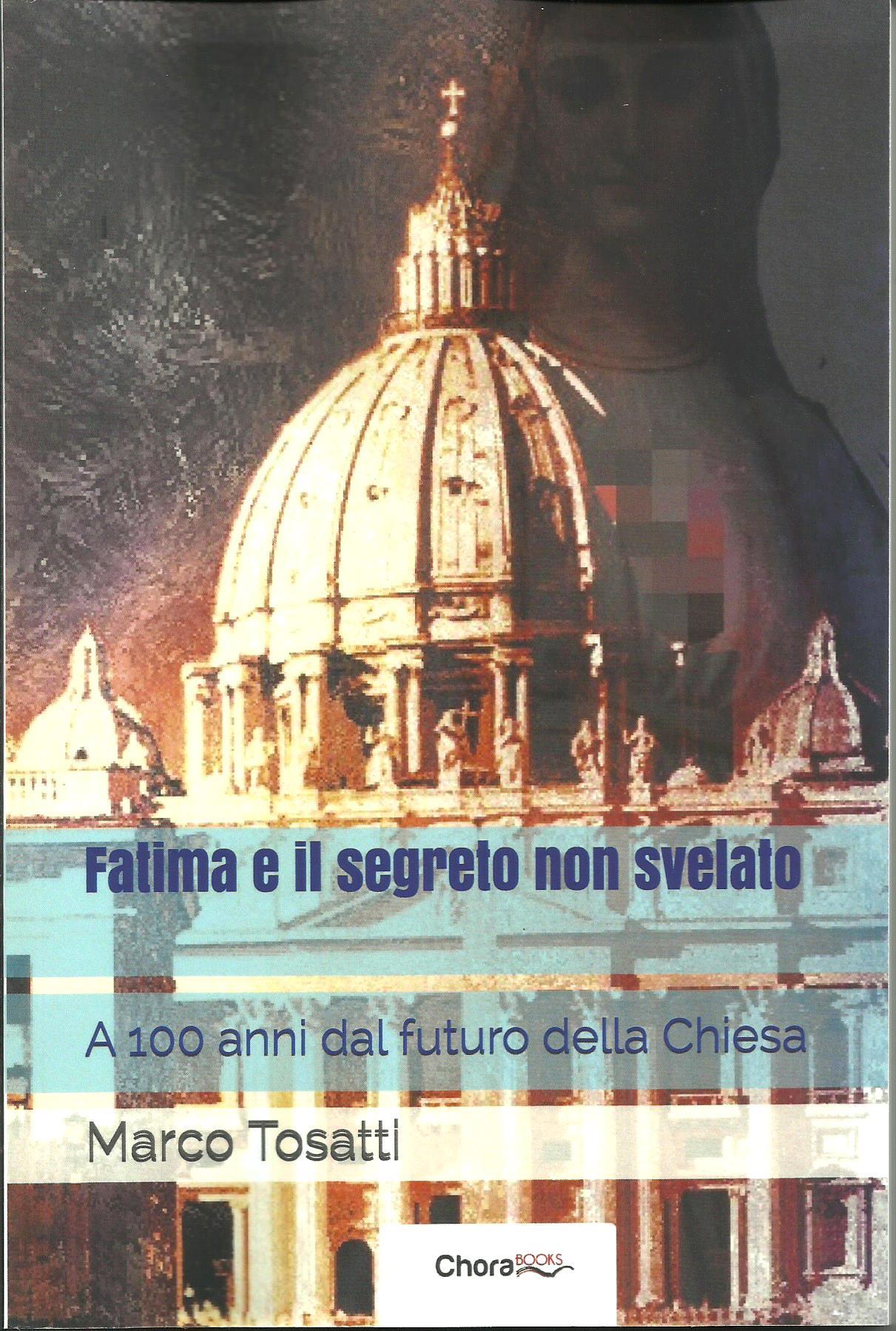 Fatima e il segreto non svelato. A 100 anni dal futuro della Chiesa