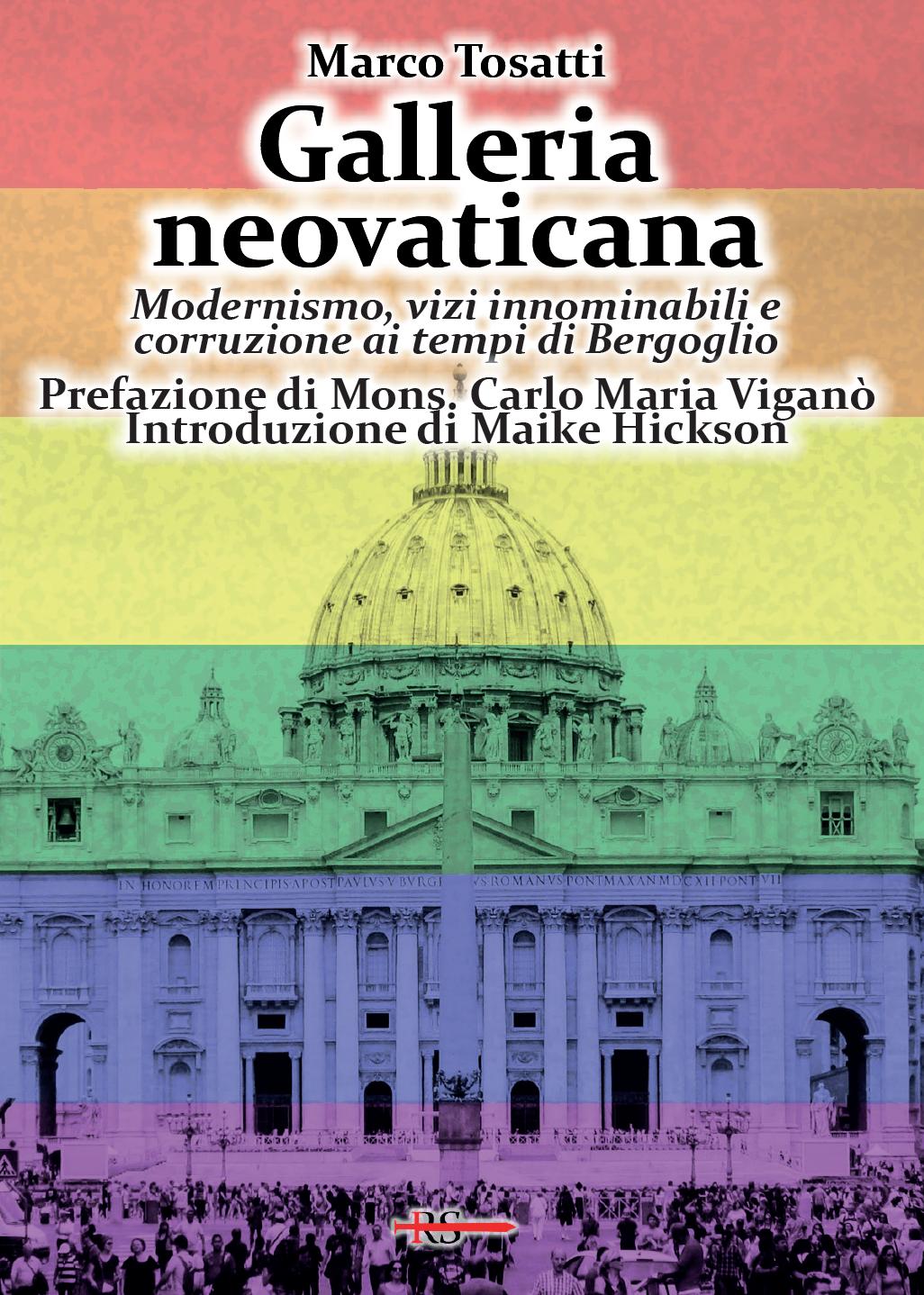 Galleria neovaticana  Modernismo, vizi innominabili e corruzione ai tempi di Bergoglio