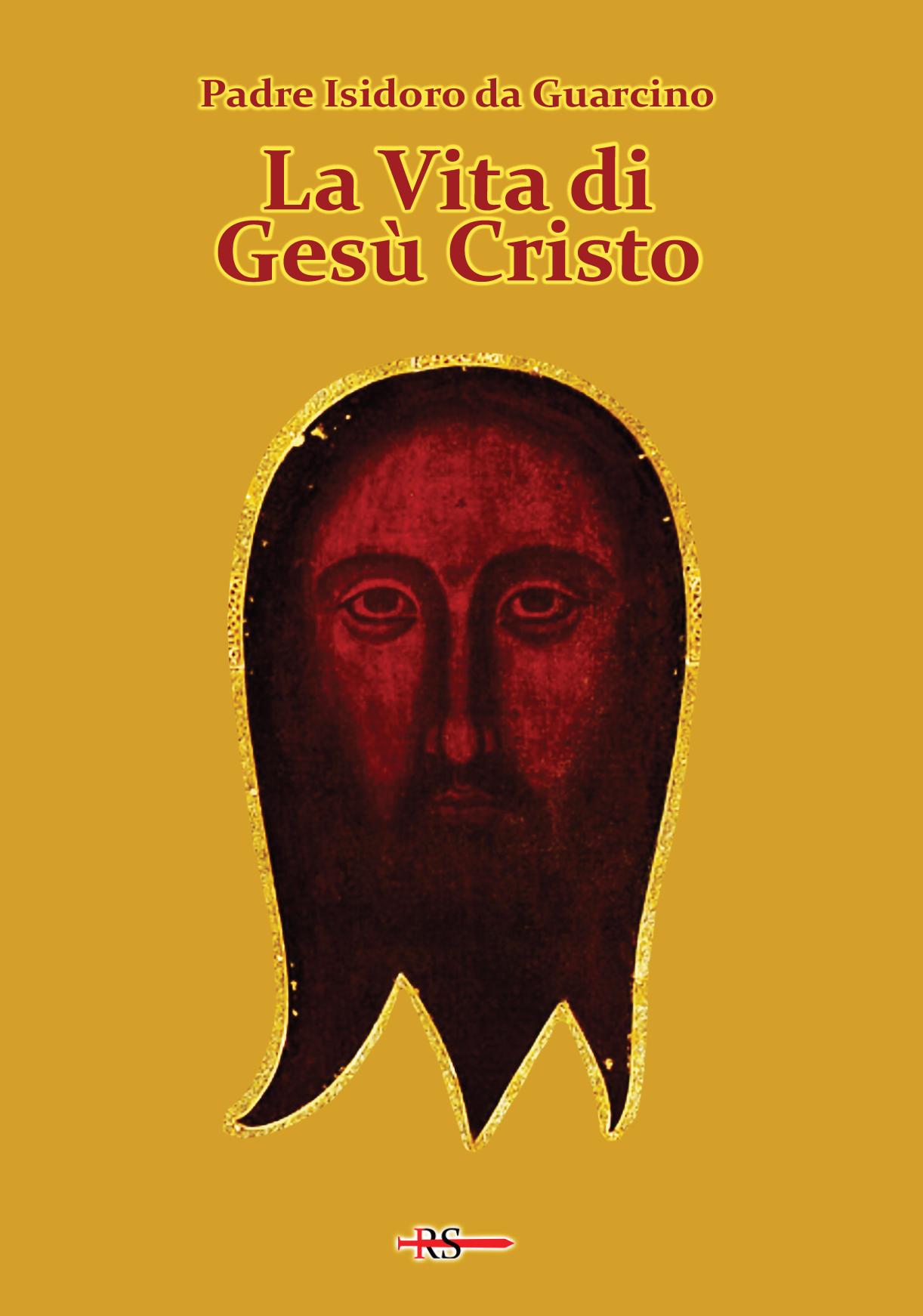 La Vita di Gesù Cristo
