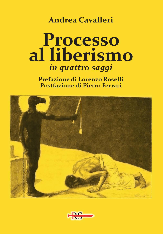 Processo al liberismo